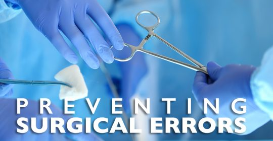 The Most Common Surgical Errors We See - Miami Medical Malpractice Lawyers